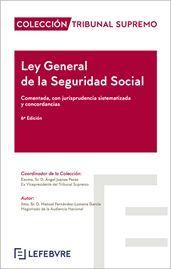 LEY GENERAL DE LA SEGURIDAD SOCIAL (7ª EDICIÓN)