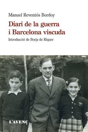 DIARI DE LA GUERRA I BARCELONA VISCUDA