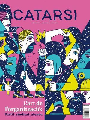 ART DE L'ORGANITZACIÓ, L' - REVISTA CATARSI Nº 4 (PRIMAVERA-ESTIU 2021)