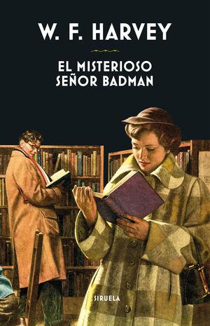 MISTERIOSO SEÑOR BADMAN, EL