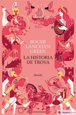 HISTORIA DE TROYA, LA