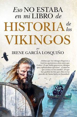 ESO NO ESTABA EN MI LIBRO DE HISTORIA DE LOS VIKINGOS (BOLSILLO)