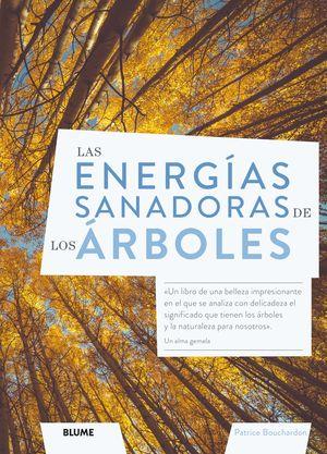 ENERGÍAS SANADORAS DE LOS ÁRBOLES, LAS