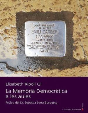 MEMÒRIA DEMOCRÀTICA A LES AULES, LA