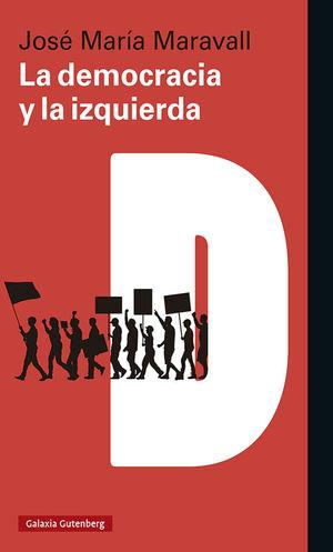 DEMOCRACIA Y LA IZQUIERDA, LA
