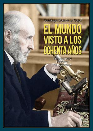 MUNDO VISTO A LOS OCHENTA AÑOS, EL