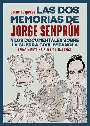DOS MEMORIAS DE JORGE SEMPRÚN, LAS