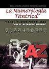 NUMEROLOGIA TANTRICA Y LOS NOMBRES PERSONALES, LA CON ALFABETO HEBRERO