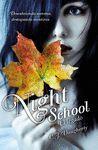NIGHT SCHOOL II - EL LEGADO