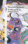 ALBERGUE DE LAS MUJERES TRISTES, EL