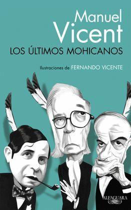 ÚLTIMOS MOHICANOS, LOS