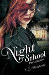 NIGHT SCHOOL III - PERSECUCIÓN