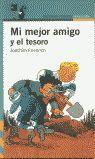 MI MEJOR AMIGO Y EL TESORO