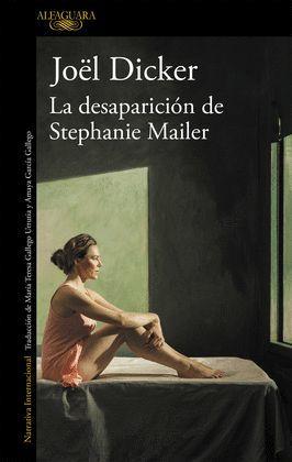DESAPARICIÓN DE STEPHANIE MAILER, LA (CASTELLANO)