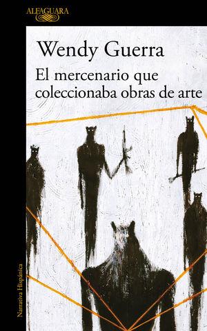 MERCENARIO QUE COLECCIONABA OBRAS DE ARTE, EL