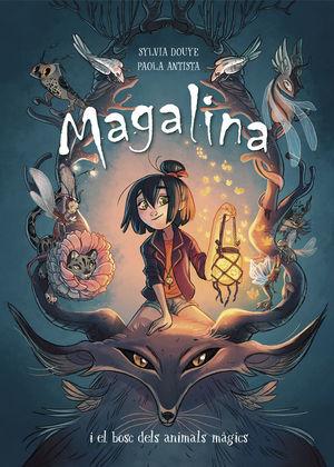MAGALINA I EL BOSC DELS ANIMALS MÀGICS