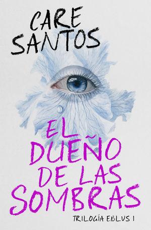 DUEÑO DE LAS SOMBRAS, EL