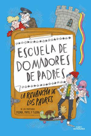REVANCHA DE LOS PADRES, LA