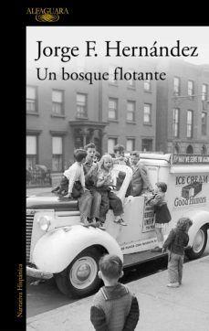 BOSQUE FLOTANTE, UN