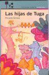 HIJAS DE TUGA, LAS