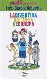 DIVERTIDA HISTORIA DE EUROPA, LA