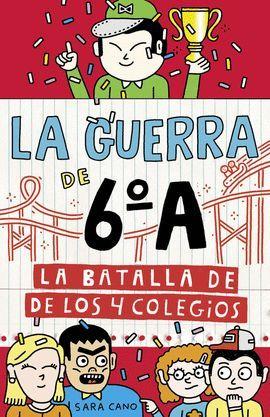 BATALLA DE LOS 4 COLEGIOS, LA