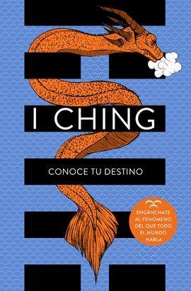 I CHING. CONOCE TU DESTINO