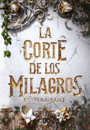 CORTE DE LOS MILAGROS, LA