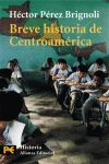 BREVE HISTORIA DE CENTROAMERICA