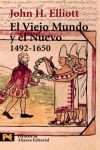 VIEJO MUNDO Y EL NUEVO 1492-1650, EL