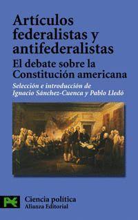 ARTICULOS FEDERALISTAS Y ANTIFEDERALISTAS
