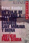VIAJE DE INVIERNO A LOS RIOS DANUBIO, SAVE, MORAVA Y DRINA, UN O JUSTICIA PARA SERBIA    -3444001-