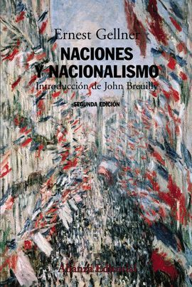 NACIONES Y NACIONALISMO (SEGUNDA EDICION)