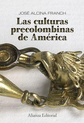 CULTURAS PRECOLOMBINAS DE AMÉRICA, LAS