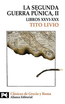 SEGUNDA GUERRA PUNICA (II), LA. LIBROS XXVI-XXX
