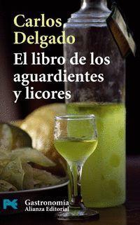 LIBRO DE LOS AGUARDIENTES Y LICORES, EL