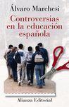 CONTROVERSIAS EN LA EDUCACION ESPAÑOLA