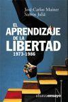 APRENDIZAJE DE LA LIBERTAD, EL (1973-1986)
