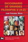 DICCIONARIO DE GRANDES FILOSOFOS 2 (K-Z)