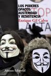 PODERES OPACOS: AUSTERIDAD Y RESISTENCIA, LOS