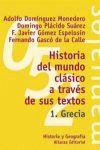 HISTORIA DEL MUNDO CLASICO A TRAVES DE SUS TEXTOS 1. GRECIA