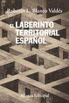 LABERINTO TERRITORIAL ESPAÑOL, EL