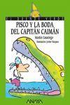 PISCO Y LA BODA DEL CAPITAN CAIMAN