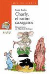 CHARLY, EL RATON CAZAGATOS
