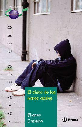 CHICO DE LAS MANOS AZULES, EL