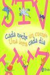 CADA NOCHE UN CUENTO 4 - UNA LETRA CADA DIA (S - T - U - V - X - Y - Z)