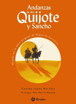 ANDANZAS DE DON QUIJOTE Y SANCHO