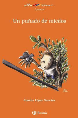 PUÑADO DE MIEDOS, UN