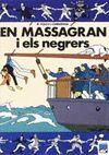 MASSAGRAN I ELS NEGRERS, EN