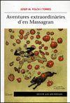 AVENTURES EXTRAORDINARIES D'EN MASSAGRAN (EDICIO 50 ANIVERSARI)